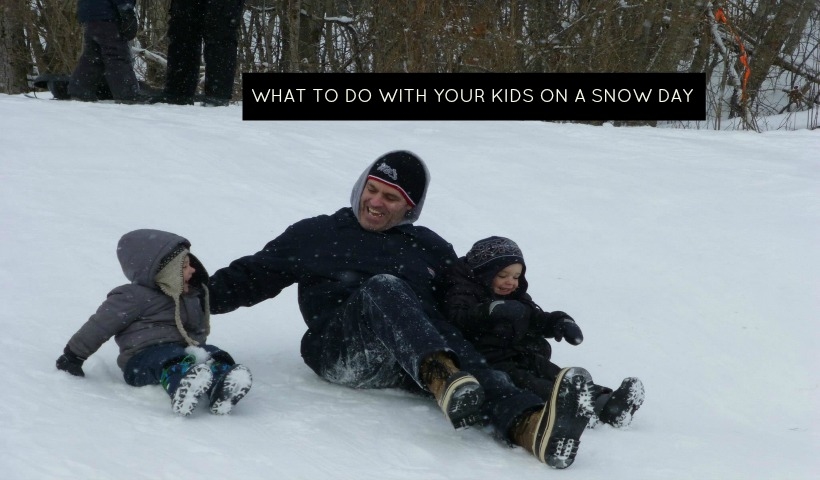 What to do With Your Kids on a Snow Day