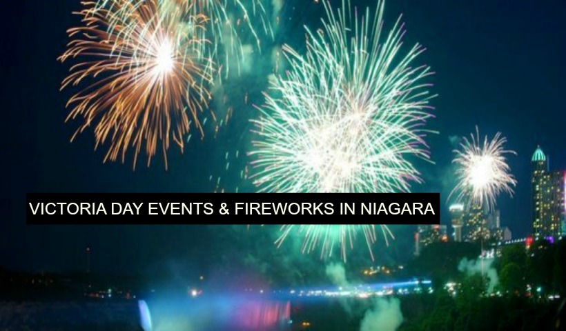 Victoria Day 2015 Fun in Niagara Region