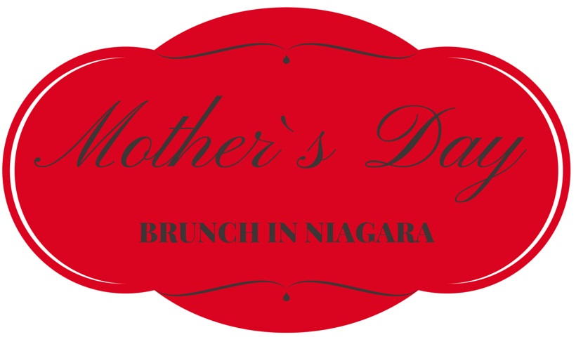 Mother's Day Brunch In Niagara